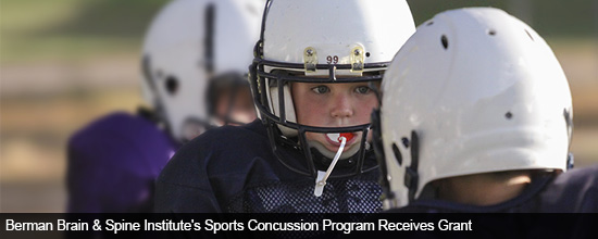 Berman Brain & Spine Institute's Sports Concussion Program Receives Grant