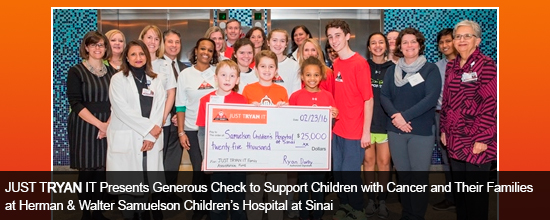 JUST TRYAN IT Presents Generous Check to Support Children with Cancer and Their Families at Herman & Walter Samuelson Children's Hospital at Sinai